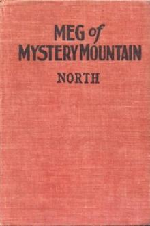 Meg of Mystery Mountain by Grace May North