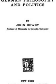 German philosophy and politics by John Dewey