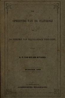 De opheffing van de slavernij en de toekomst van Nederlandsch West-Indie