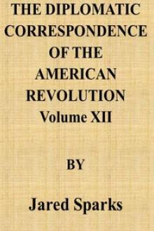 The Diplomatic Correspondence of the American Revolution, Vol