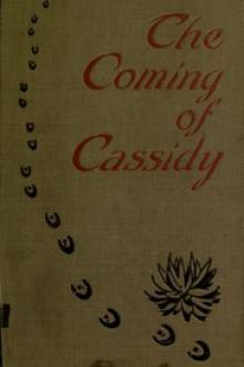 The Coming of Cassidy—And the Others by Clarence E. Mulford