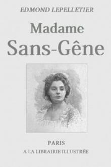 Madame Sans-Gêne, Tome 1