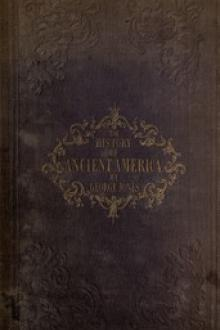 The History of Ancient America, Anterior to the Time of Columbus