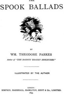 The Spook Ballads by William Theodore Parkes