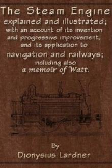 The Steam Engine Explained and Illustrated (Seventh Edition)
