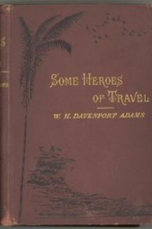 Some Heroes of Travel by William Henry Davenport Adams