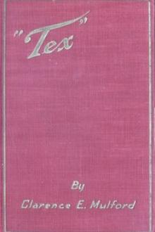 Tex by Clarence E. Mulford