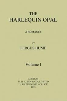 The Harlequin Opal: A Romance. Vol. 1