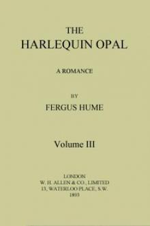 The Harlequin Opal: A Romance. Vol. 3