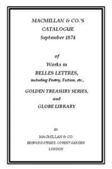 Macmillan & Co.'s Catalogue. September 1874