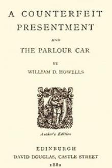 A Counterfeit Presentment by William Dean Howells
