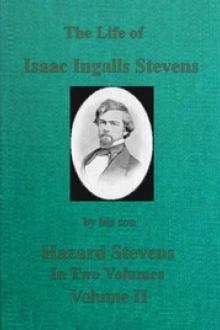 The Life of Isaac Ingalls Stevens, Volume 2