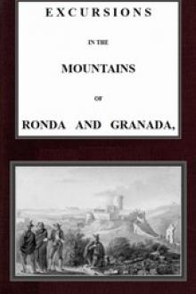 Excursions in the mountains of Ronda and Granada, with characteristic sketches of the inhabitants of southern Spain, vol
