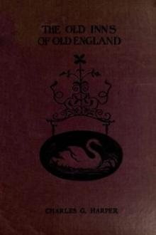 The Old Inns of Old England, Volume 2 (of 2) by Charles G. Harper