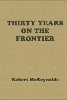 Thirty Years on the Frontier by Robert McReynolds