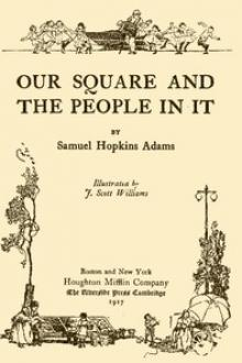 Our Square and the People in It by Samuel Hopkins Adams
