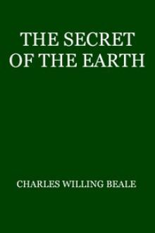 The Secret of the Earth by Charles Willing Beale