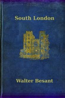 South London by Sir Walter Besant