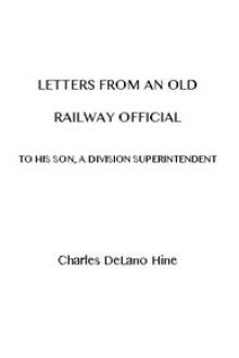 Letters from an Old Railway Official to His Son