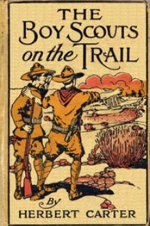 The Boy Scouts on the Trail by active 1909-1917 Carter Herbert