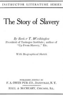 The Story of Slavery by Booker T. Washington