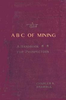 The A B C of Mining