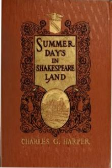 Summer Days in Shakespeare Land by Charles G. Harper