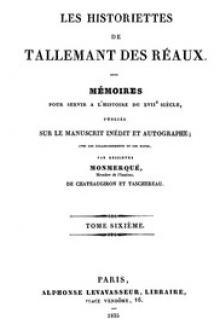 Les historiettes de Tallemant des Réaux, tome sixième