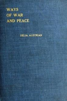 Ways of War and Peace by Delia Austrian