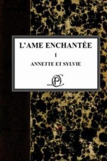 L'âme enchantée – Annette et Sylvie – Volume 1