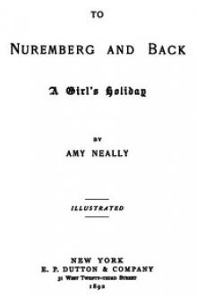 To Nuremberg and Back by Amy Neally