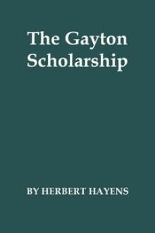 The Gayton Scholarship