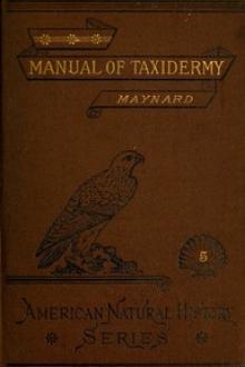 Manual of Taxidermy