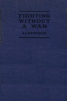 Fighting Without a War by Ralph Albertson