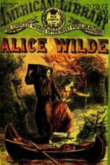 Alice Wilde: The Raftman's Daughter