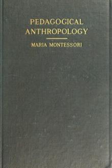 Pedagogical Anthropology by Maria Montessori