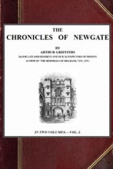 The Chronicles of Newgate, vol by Arthur Griffiths