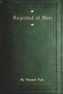Rejected of Men by Howard Pyle