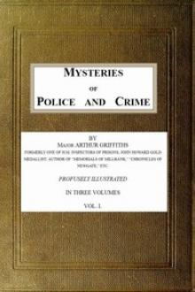 Mysteries of Police and Crime by Arthur Griffiths