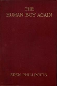 The Human Boy Again by Eden Phillpotts