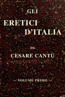 Gli eretici d'Italia, vol