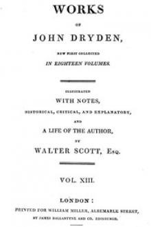 Dryden's Works Vol. 13