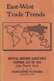 East-West Trade Trends by United States. Foreign Operations Administration