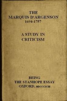 The Marquis D'Argenson: A Study in Criticism