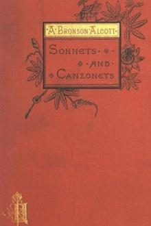 Sonnets and Canzonets by A. Bronson Alcott