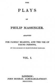 The Plays of Philip Massinger, Vol