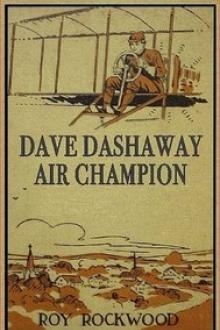 Dave Dashaway, Air Champion by Roy Rockwood