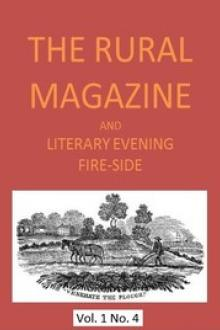The Rural Magazine, and Literary Evening Fire-Side, Vol. 1 No. 04