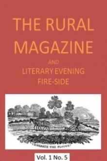 The Rural Magazine, and Literary Evening Fire-Side, Vol. 1 No. 05