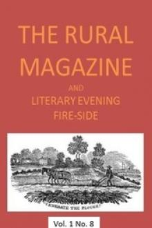 The Rural Magazine, and Literary Evening Fire-Side, Vol. 1 No. 08